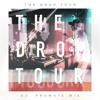 #TheDropTour - DJ Promote Mix