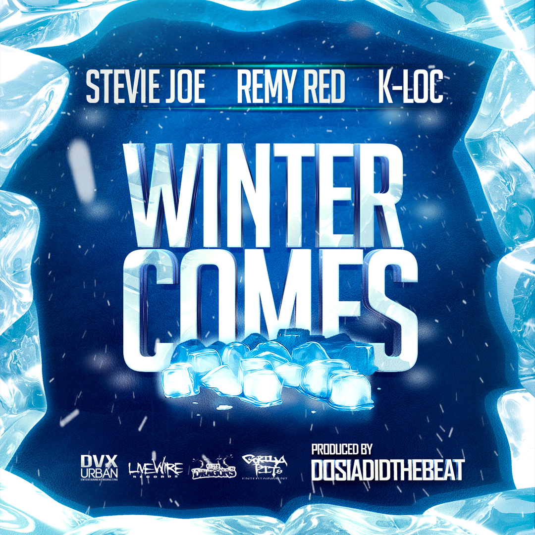 Stevie Joe, Remy Red, K-Loc - Winter Comes (Prod by DosiaDidTheBeat) [Thizzler.com Exclusive]