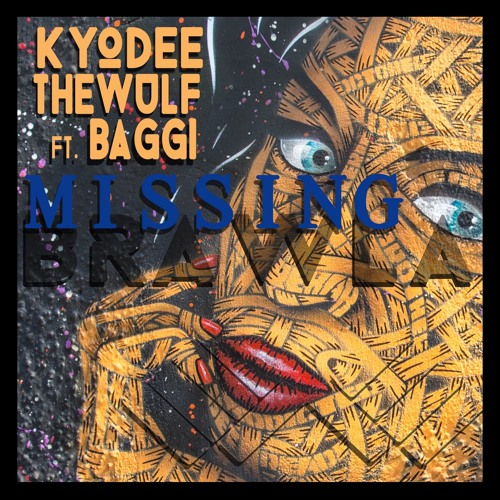 Kyodee & The Wulf feat. Baggi - Missing