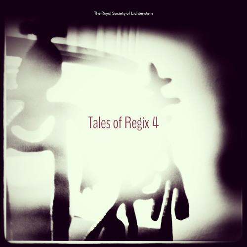 The Royal Society of Lichtenstein: Tales of Regix 4