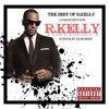 BEST OF R.KELLY 2.0 {R&B KING}