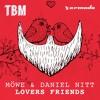 MÖWE & Daniel Nitt - Lovers Friends [OUT NOW]