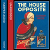 The House Opposite, By J. Jefferson Farjeon, Read by David John