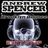 Andrew Spencer & Brooklyn Bounce - Don´t Stop (FAZZER Remix Edit)  Sc