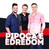Pipoca e Edredom (Part. Michel Teló)