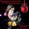 Chuck Hansen - Christmas Time Is Here