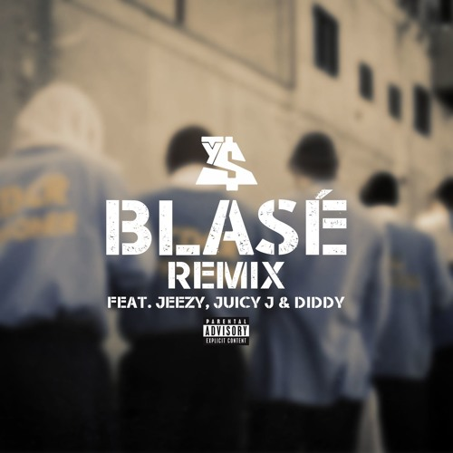 Blasé (Remix) ft. Jeezy, Juicy J & Diddy