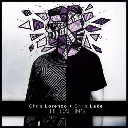 Chris Lorenzo & Chris Lake - The Calling (Original Mix)