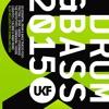 UKF Drum & Bass 2015 (Album Megamix)