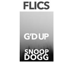 Snoop Dogg - G'd up (Flics Remix)
