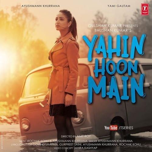 yahan hoon main ayushman free mp3