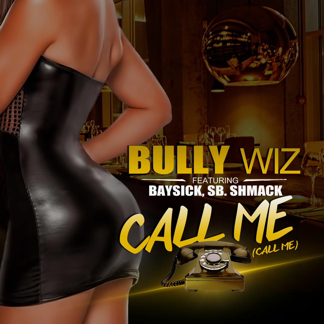 Bully Wiz ft. Baysick, S.B. Shmack - Call Me [Thizzler.com Exclusive]