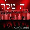 Gad Elbaz - Hashem Melech (NATI REMIX)