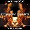 Zotrexx & V¡LLAM!L - Foreign Lights