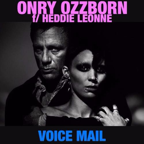 Onry Ozzborn - Voice Mail (ft. Heddie Leonne, Prod. Smoke M2D6)