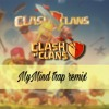 MyMind - Clash Of Clans Trap