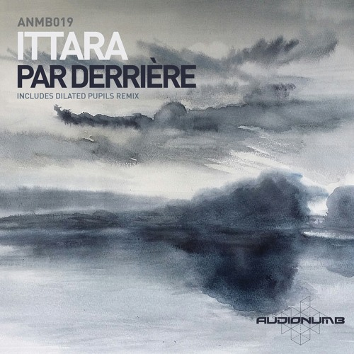 ANMB019 - ITTARA - PAR DERRIERE EP