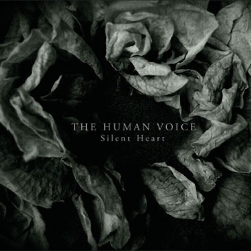 "The Human Voice ""Silent Heart"" CD (82nd Cycle)"