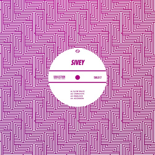Sivey - Soulection White Label: 017