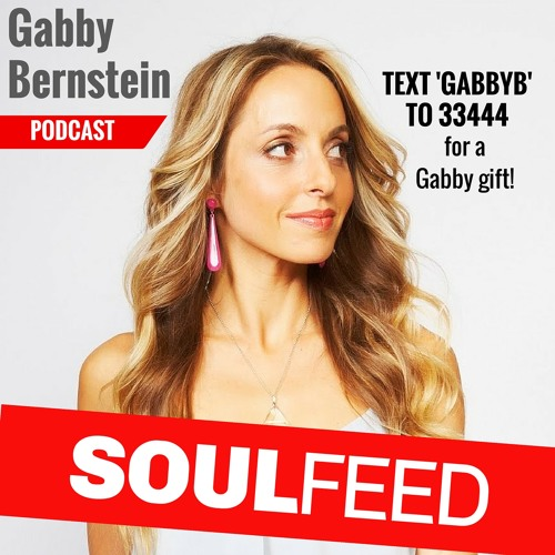 Gabby Bernstein: Own your power as a leader (special gift inside)