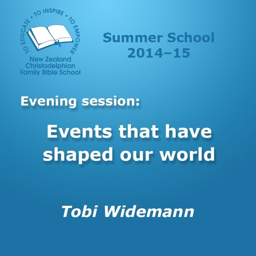 Talk 1: Events that have shaped our world