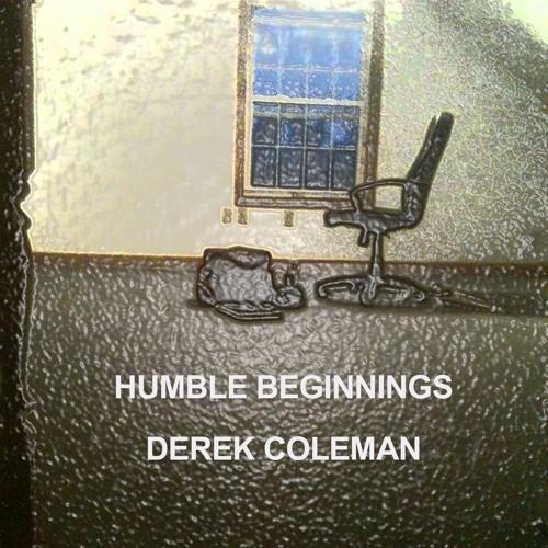Humble Beginnings Intro