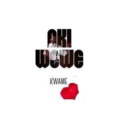 Aki Wewe by Kwame prod by Waithaka Ent & MG