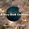 The Christmas Song (Chestnuts Roasting on an Open Fire) - A Very R&B Christmas