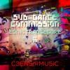Sub-Dance Commission - EDM : Trancecore II™ at C3EN5iRMU5iC studios inked.mp3