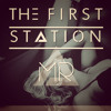The First Station-Mr
