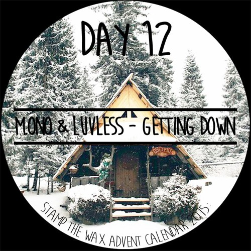 M.ono & Luvless - Getting Down