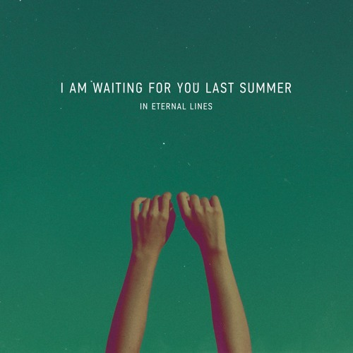 I am waiting for you last summer - Distant Voices