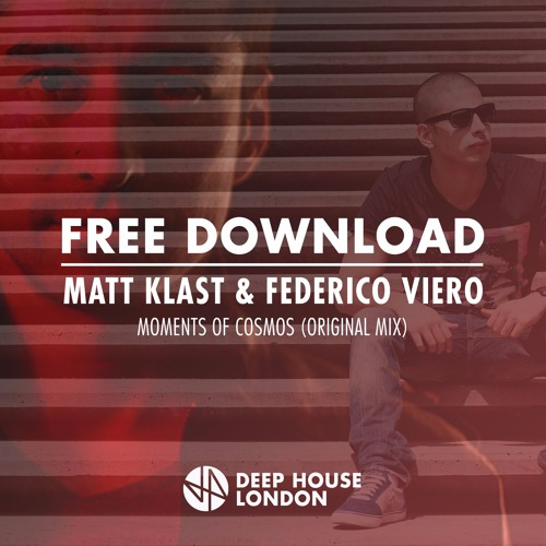 Free Download: Matt Klast & Federico Vieco - Moments of Cosmos (Original Mix)