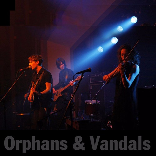 ORPHANS & VANDALS - Metropes  (session version)
