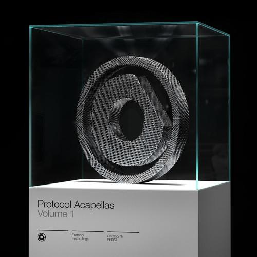Protocol Acapellas Vol. 1 // OUT NOW