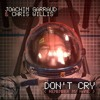Joachim Garraud & Chris Willis - Don't Cry (Rudy Russell)
