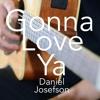 Avicii - Gonna Love Ya - Daniel Josefson (Acoustic Cover)