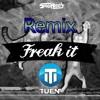 Spag Heddy - Freak It (Tuen Remix)