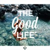 Sensual Musique presents: The Good Life Chapter IV