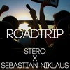 STERO X Sebastian Niklaus - Roadtrip (Orginal Mix)