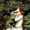 Ophelia - Steph Sweet, Unearth Noise & The Weighty Tree