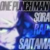 SoRa - Rap de Saitama One Punch Man