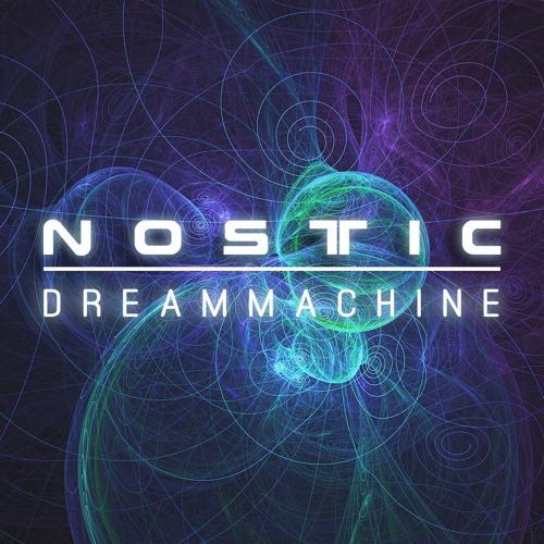 Nostic - Dreammachine (2005) [FREE DOWNLOAD]