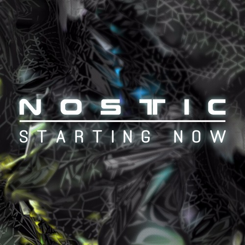 Nostic - Starting Now (2007) [FREE DOWNLOAD]