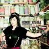 Hindi Zahra - Kiss And Thrills