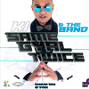 Ki & The Band - Same Gyal Twice Tassa Remix- Gt Vybzz