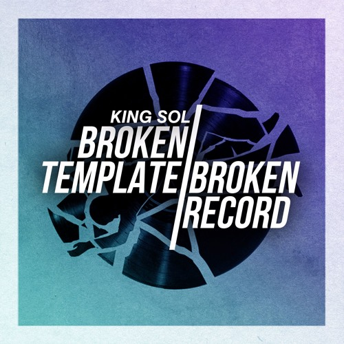 Broken Template / Broken Record