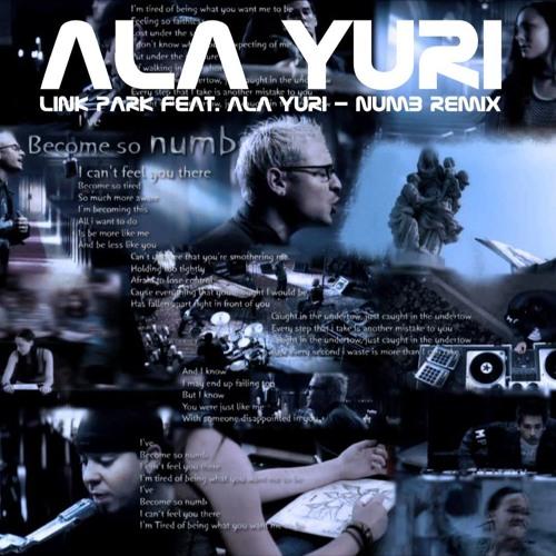 Link Park feat. Ala Yuri - Numb remix