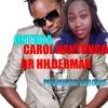 Ontuka by Dr Hilderman & Carol Nantongo (promoter lubowa 0702616042