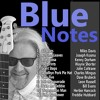 NEW ALBUM 'Blue Notes' 2 minute track samples SEE TRACK DESCRIPTION FOR INFO AND DOWNLOAD